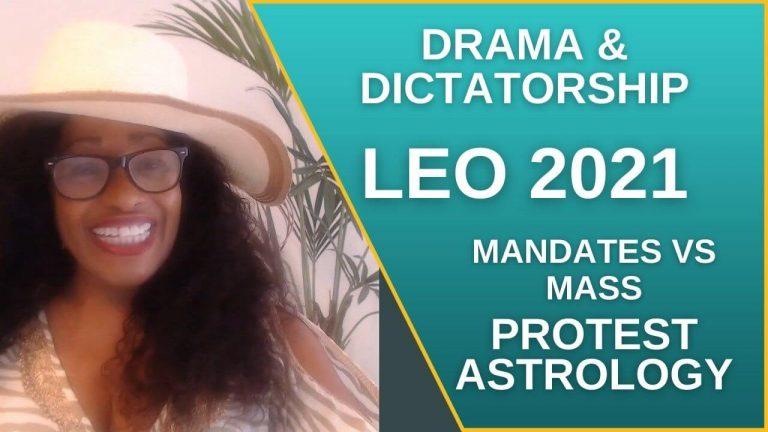 leo 2021 drama & dictatorship sonya stars & soul